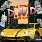 D.N.D (feat. Dave East) de A.E Stylez
