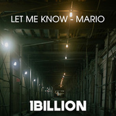 Let Me Know by Mario