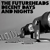 Decent Days And Nights (Bundle DMD) de The Futureheads
