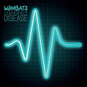 Our Perfect Disease de The Wombats