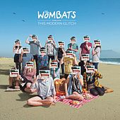 The Wombats proudly present... This Modern Glitch von The Wombats