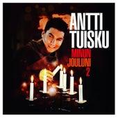 Minun jouluni 2 by Antti Tuisku