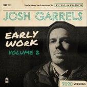 Early Work, Vol. 2 by Josh Garrels