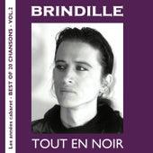 Tout en noir (Les années cabaret / Best of 20 Chansons, Vol. 2) de Brindille