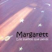 Los sueños que perdi de Margarett