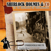 Folge 58: Unheilvolle Beute von Sherlock Holmes & Co