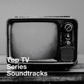 Top Tv Series Soundtracks by The TV Theme Players, TV Theme Song Library, TV Theme Tune Factory