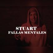 Fallas Mentales by Stuart