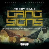 Gang Signs by Roccy Ganz