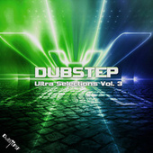 Dubstep Ultra Selections, Vol. 3 von Dubstep Spook