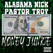 Money Junkie by Alabama Nick