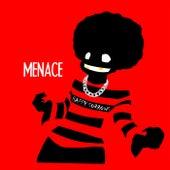 MENACE by Alo