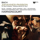 Bach: St John Passion, BWV 245 (Recorded 1993) by Nikolaus Harnoncourt