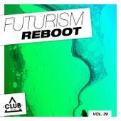 Futurism Reboot, Vol. 29 di Various Artists