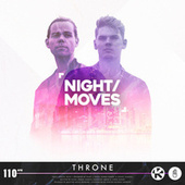 Throne by Night Moves