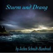 Sturm und Drang (Production Music) von Jochen Schmidt-Hambrock