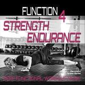 Strenght Endurance (Deep Functional Workout Music) - Function 4 von Pierre Bohn
