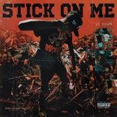Stick On Me by YFL Kelvin