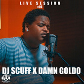 Live Session #06 by DJ Scuff