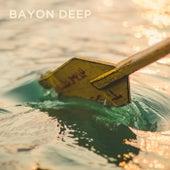 Bayon Deep von Bayon Deep