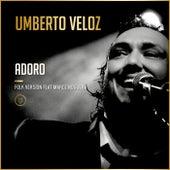 Adoro by Umberto Veloz