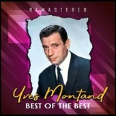 Best of the Best (Remastered) de Yves Montand