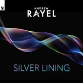 Silver Lining de Andrew Rayel