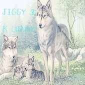 Jiggy 3 by K Lundy