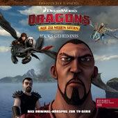 Folge 49: Hicks Geheimnis / Der große Kampf 1+2 (Das Original Hörspiel zur TV-Serie) von Dragons - Auf zu neuen Ufern
