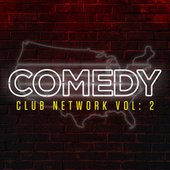 Comedy Club Network, Vol. 2 by Various Artists