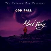 Hard Way fra Oddball