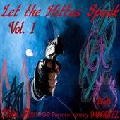 Let the Hittas Speak, Vol. 1 by Bgbthagrizz