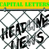 Headline News by Capital Letters