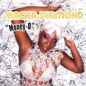 Money-O by Macka Diamond