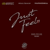 Just Feel (Red Pulse Remix) by Claudinho Brasil
