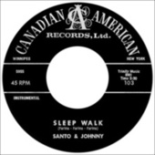 Sleepwalk (New Stereo Mix 2021) by Santo and Johnny