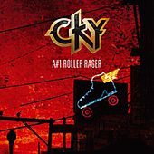A#1 Roller Rager by CKY