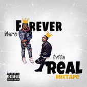 Forever Real by Nero IV
