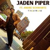 Tilted World von Jaden Piper