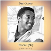 Encore (EP) (All Tracks Remastered) by Sam Cooke