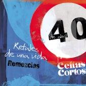 Retales de una vida Remezclas - EP de Celtas Cortos