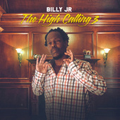 The High Calling 3 by TheRealBillyJr