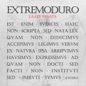 La ley innata de Extremoduro