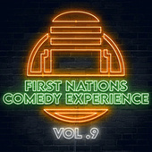 First Nations Comedy Experience Vol 9 by Graham Elwood