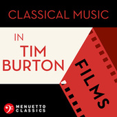 Classical Music in Tim Burton Films von Various Artists
