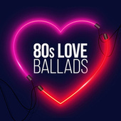 80s Love Ballads von Various Artists