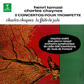 Tomasi & Chaynes: Concertos pour trompette - Chaynes: La Flûte de jade de Maurice André