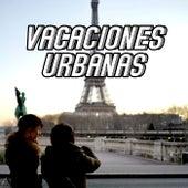 Vacaciones Urbanas de Various Artists