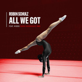 All We Got (feat. KIDDO) (Dario Rodriguez Remix) van Robin Schulz
