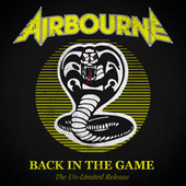 Back In the Game (The Un-Limited Release) de Airbourne